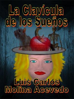 cover image of La Clavícula de los Sueños