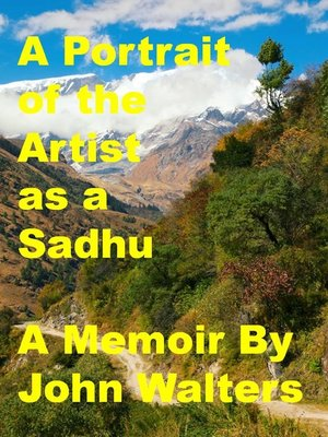cover image of A Portrait of the Artist as a Sadhu