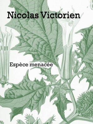 cover image of Espèce menacée