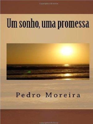 cover image of Um sonho, uma promessa