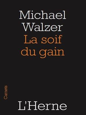 cover image of La soif du gain
