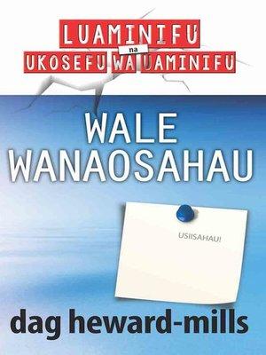 cover image of Wale Wanaosahau