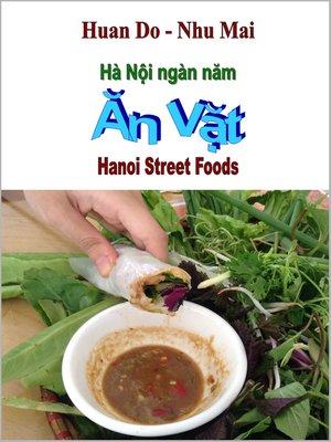 cover image of Hà Nội Ngàn Năm Ăn Vặt