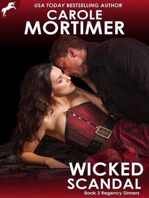 cover image of Wicked Scandal (Regency Sinners 3)