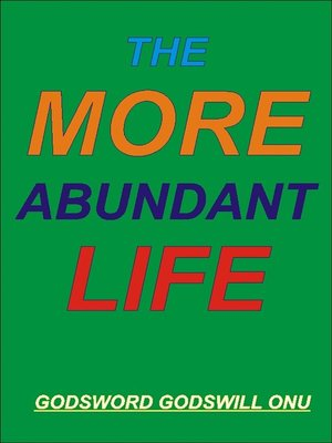 cover image of The More Abundant Life