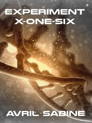 cover image of Experiment X-One-Six
