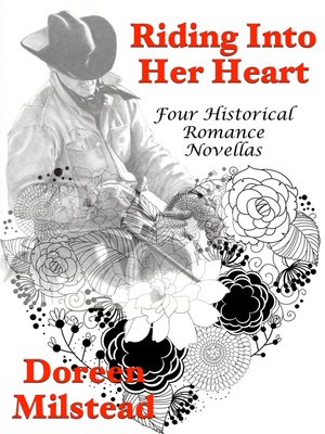 cover image of Riding Into Her Heart