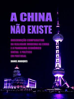 cover image of A China Não Existe