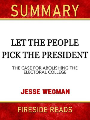cover image of Summary of Let the People Pick the President