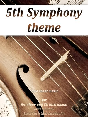 cover image of 5th Symphony theme Pure sheet music for piano and Eb instrument arranged by Lars Christian Lundholm