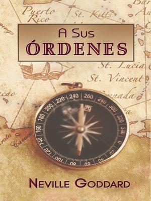 cover image of A Sus Órdenes