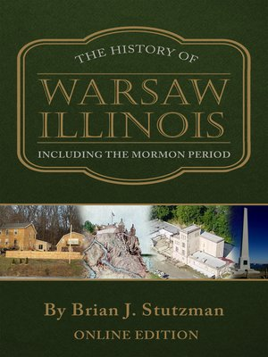 cover image of The History of Warsaw Illinois Including the Mormon Period