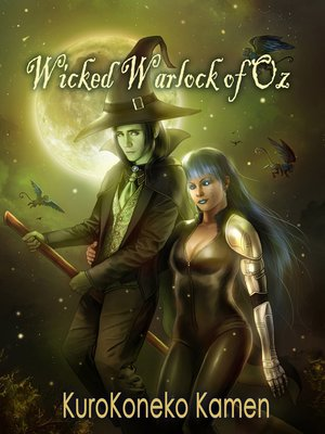 cover image of Wicked Warlock of Oz