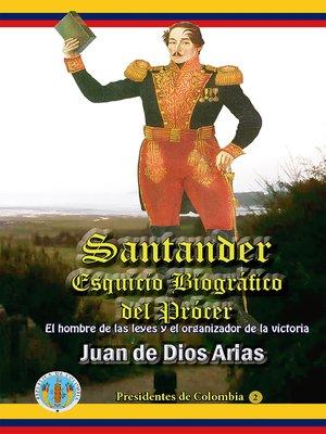 cover image of Santander, Esquicio Biografico del Procer