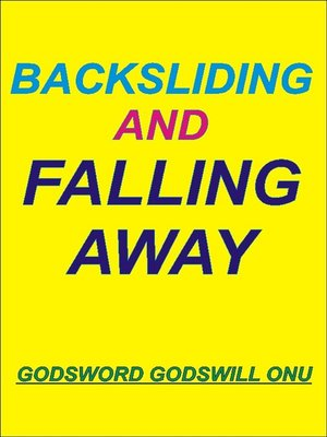 cover image of Backsliding and Falling Away