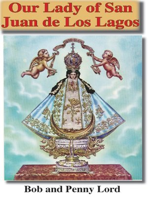 cover image of Our Lady of San Juan de Los Lagos