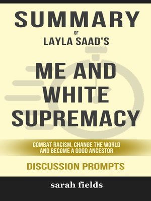 cover image of Summary of Me and White Supremacy