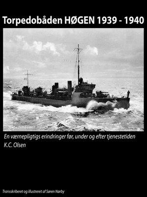 cover image of Torpedobåden HØGEN 1939