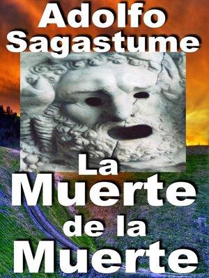 cover image of La Muerte de la Muerte