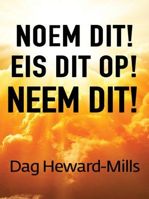 cover image of Noem dit! Eis dit op! Neem dit!