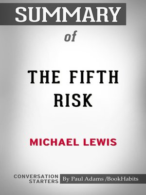cover image of Summary of the Fifth Risk by Michael Lewis / Conversation Starters