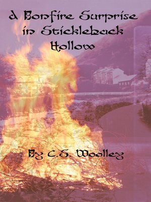 cover image of A Bonfire Surprise in Stickleback Hollow