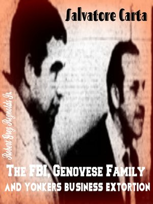 cover image of Salvatore Carta the FBI, Genovese Family and Yonkers Business Extortion