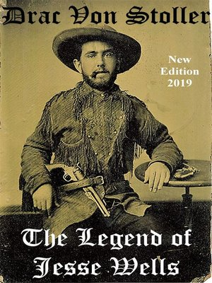 cover image of The Legend of Jesse Wells