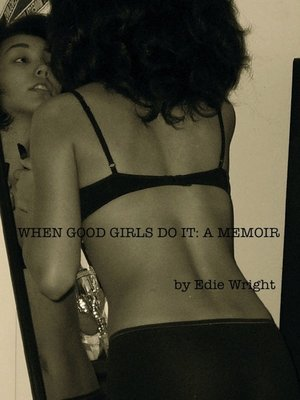 cover image of When Good Girls Do It