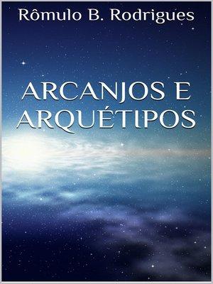 cover image of Arcanjos e Arquétipos