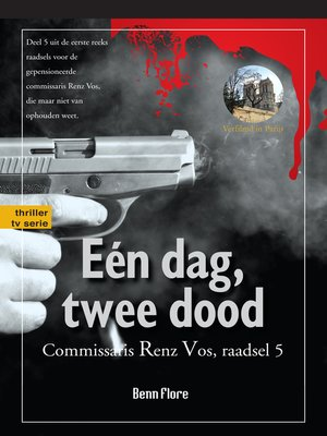 cover image of Eén dag, twee dood; Commissari Renz Vos, raadsel 5