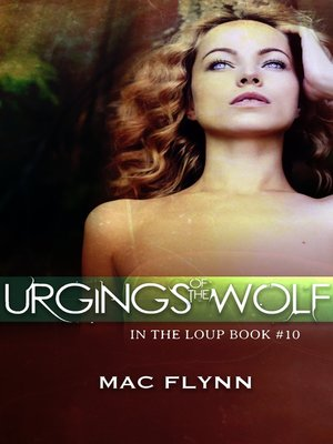 cover image of Urgings of the Wolf (In the Loup
