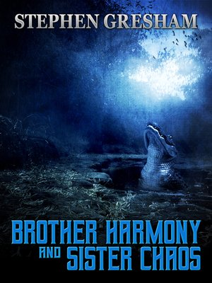 cover image of Brother Harmony and Sister Chaos