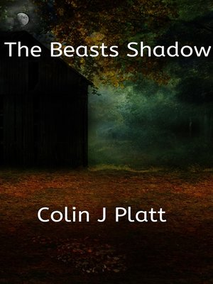 cover image of The Beasts Shadow