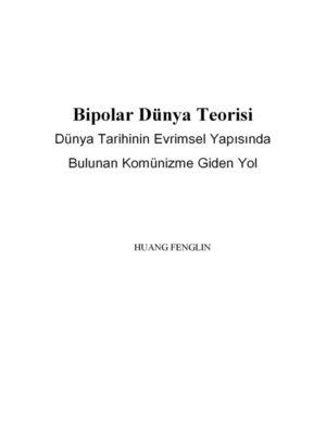 cover image of Bipolar Dünya Teorisi