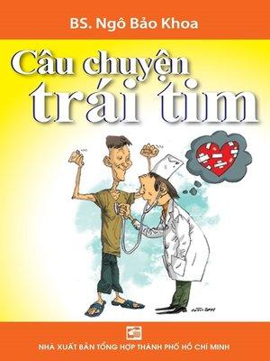 cover image of Câu chuyện trái tim