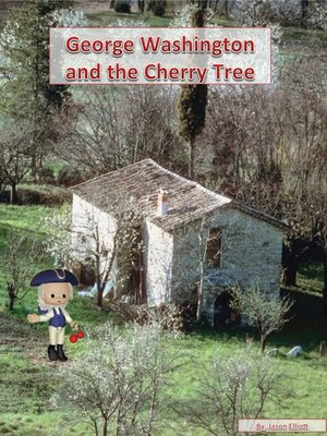 cover image of George Washington and the Cherry Tree