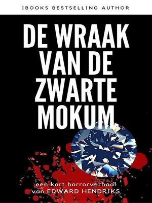 cover image of De Wraak van de Zwarte Mokum