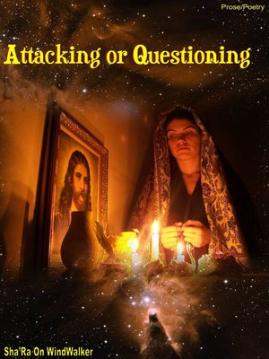 cover image of Attacking or Questioning