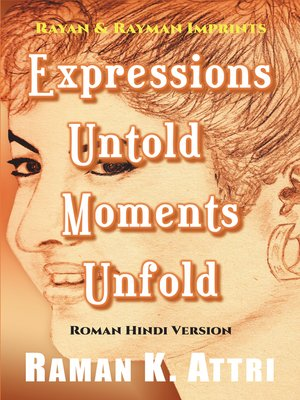 cover image of Expressions Untold--Moments Unfold