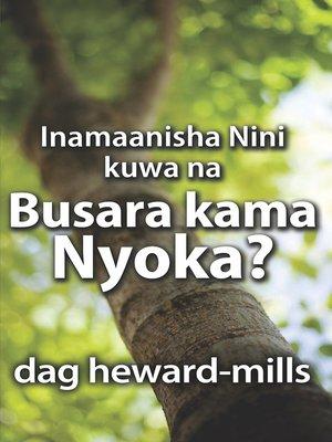 cover image of Inamaanisha Nini kuwa na Busara kama Nyoka