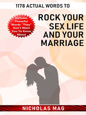 cover image of 1178 Actual Words to Rock Your Sex Life and Your Marriage