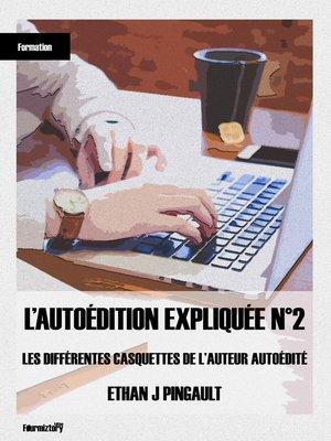 cover image of L'autoédition expliquée N°2