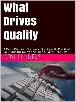 cover image of What Drives Quality
