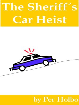 cover image of Sheriff´s Car Heist