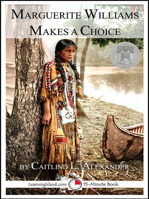 cover image of Marguerite Williams Makes a Choice