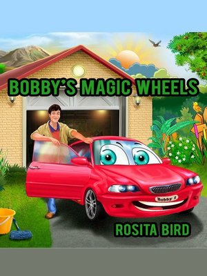 cover image of Bobby's Magic Wheels