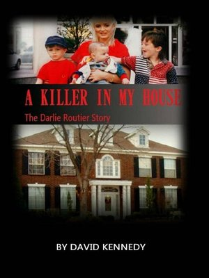 cover image of A Killer in my House the Darlie Routier Story