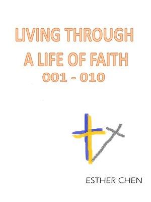 cover image of Living Through a Life of Faith 001
