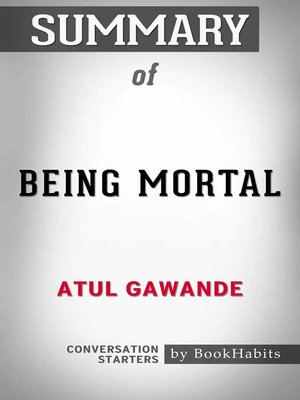 cover image of Summary of Being Mortal